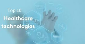 Healthcare Technologies
